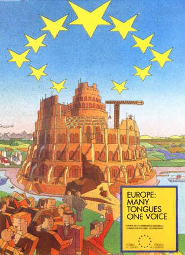 """Cartaz antigo da União Europeia afirmando """"Europa: Muitas línguas, uma só voz"""", com as estrelas da UE invertidas por cima da torre de Babel"""